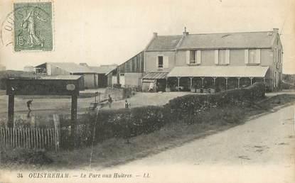"""/ CPA FRANCE 14 """"Ouistreham, la parc aux huitres"""""""