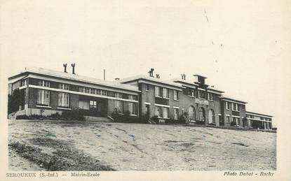 "/ CPA FRANCE 76 ""Serqueux, mairie école"""