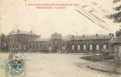 """/ CPA FRANCE 76 """"Environs de Forges Les Eaux, Serqueux, la gare"""""""