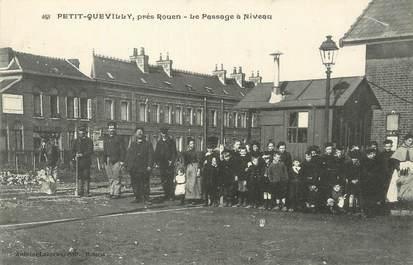 """/ CPA FRANCE 76 """"Petit Quevilly, près Rouen, le passage à Niveau"""""""