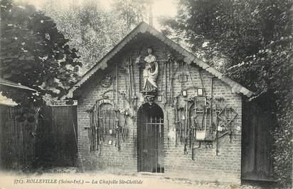 """/ CPA FRANCE 76 """"Rolleville, la chapelle Sainte Clothilde"""""""