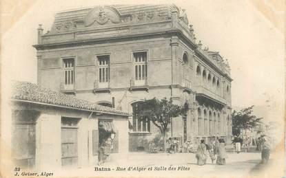 """CPA ALGERIE """"Batna, rue d'Alger et salle des Fêtes"""""""