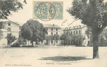 "/ CPA FRANCE 07 ""Privas, les casernes"""