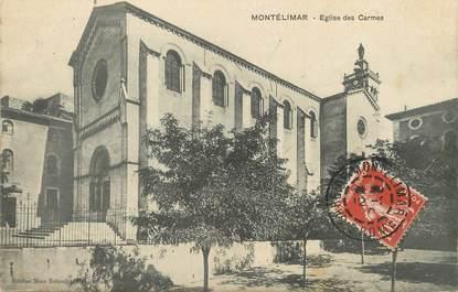 """/ CPA FRANCE 26 """"Montelimar, église des Carmes"""""""