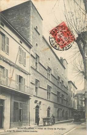 """/ CPA FRANCE 26 """"Montelimar, hôtel de Diane de Poitiers"""""""
