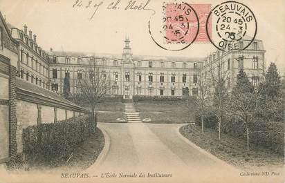 """/ CPA FRANCE 60 """"Beauvais, l'école normale des instituteurs"""""""