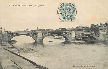 """/ CPA FRANCE 60 """"Compiègne, le pont"""""""