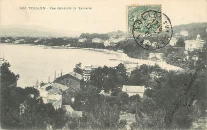 """/ CPA FRANCE 83 """"Toulon, vue générale de Tamaris"""""""