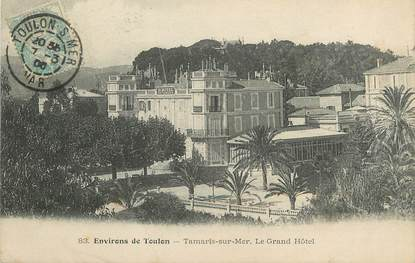 "/ CPA FRANCE 83 ""Tamaris sur Mer, le grand hôtel"""
