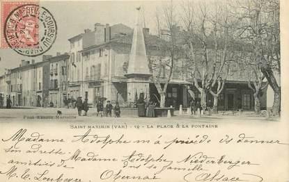 """/ CPA FRANCE 83 """"Saint Maximin, la place et la fontaine"""""""