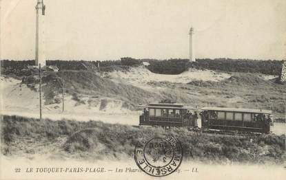 """/ CPA FRANCE 62 """"Le Touquet, Paris Plage, les phares et le tramway"""""""
