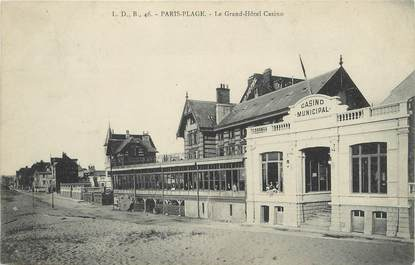 "/ CPA FRANCE 62 ""Le Touquet Paris Plage,le grand hôtel casino"""
