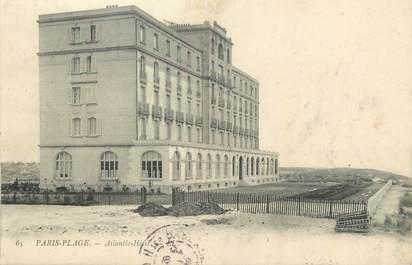 """/ CPA FRANCE 62 """"Le Touquet Paris Plage, Atlantic Hôtel"""""""