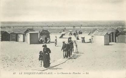 """/ CPA FRANCE 62 """"Le Touquet Paris Plage, le chemin des planches"""""""