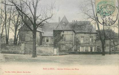 "/ CPA FRANCE 55 ""Bar Le Duc, ancien château des ducs"""