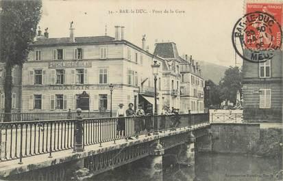 """/ CPA FRANCE 55 """"Bar Le Duc, pont de la gare"""""""