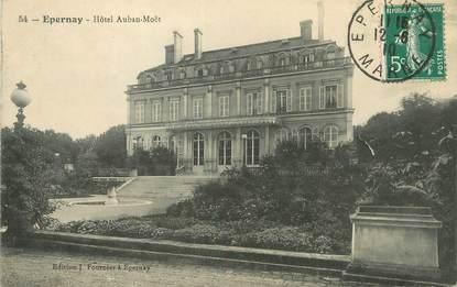 """/ CPA FRANCE 51 """"Epernay, hôtel Auban Moët"""""""
