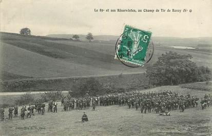 """/ CPA FRANCE 89 """"Le 89ème et ses réservistes au champ de tir de Rosoy"""" / MILITAIRE"""