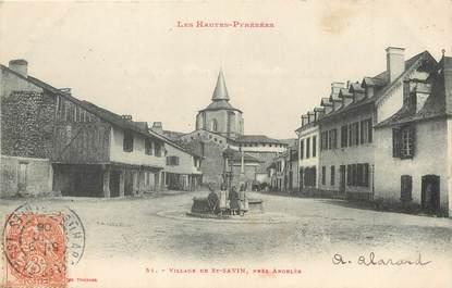 """/ CPA FRANCE 65 """"Village de Saint Savin près Argelès"""""""