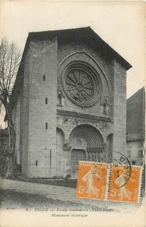 "/ CPA FRANCE 04 ""Digne, vieille Cathédrale"""