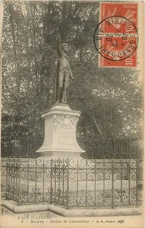 "/ CPA FRANCE 01 ""Belley, statue de Lamartine"""