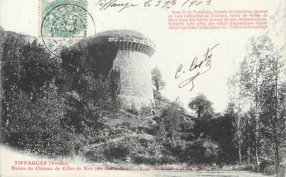 """/ CPA FRANCE 85 """"Tiffauges, ruines du château de Gilles de Rais"""""""