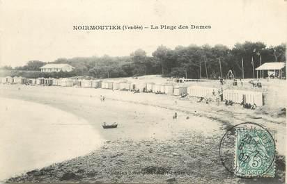 """/ CPA FRANCE 85 """"Noirmoutier, la plage des dames"""""""