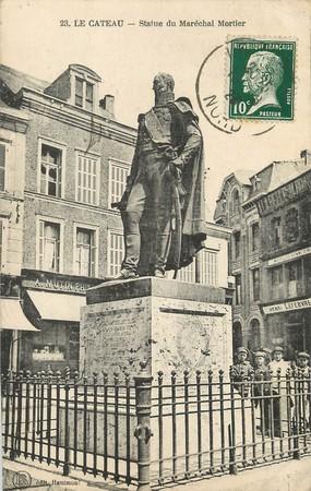 """/ CPA FRANCE 59 """"Le Cateau, statue du Maréchal Mortier"""""""