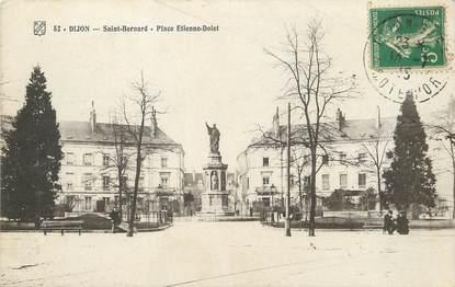 """/ CPA FRANCE 21 """"Dijon, Saint Bernard, place Etienne Dolet"""""""