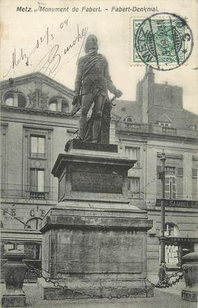 "/ CPA FRANCE 57 ""Metz, monument de Fabert"""