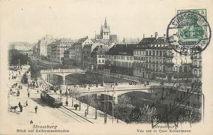 """/ CPA FRANCE 67 """"Strasbourg, vue sur le quai Kellerman"""""""