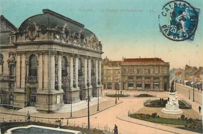 """/ CPA FRANCE 62 """"Calais, la place du théatre"""""""