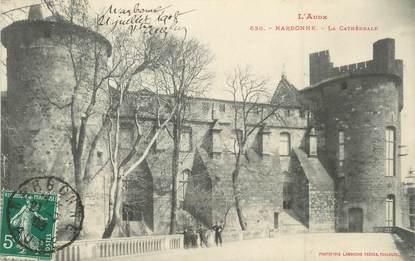 """/ CPA FRANCE 11 """"Narbonne, la cathédrale"""""""