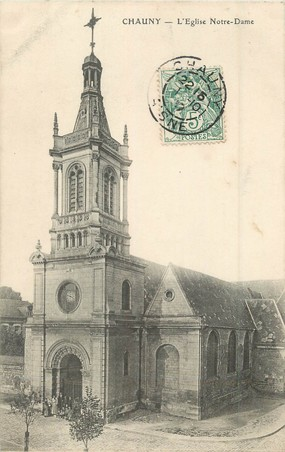 "/ CPA FRANCE 02 ""Chauny, l'église Notre Dame"""
