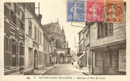 """/ CPA FRANCE 02 """"Notre Dame de Liesse, Basique et rue Laon"""""""