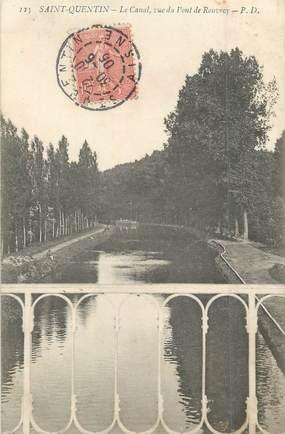 """/ CPA FRANCE 02 """"Saint Quentin, le canal vue du pont de Rouvroy"""""""
