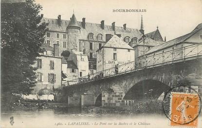 """/ CPA FRANCE 03 """"Lapalisse, le pont sur le Besbre et le château"""""""