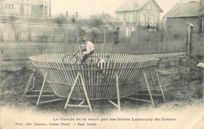 """/ CPA FRANCE 27 """"Gisors, le cercle de la mort par les frères Lamaury"""""""