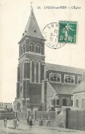 """/ CPA FRANCE 80 """"Cayeux sur Mer, l'église"""""""