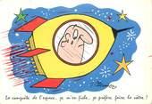"""Illustrateur  CPSM   ILLUSTRATEUR MEUNIER  """" La Conquete de l'espace"""""""