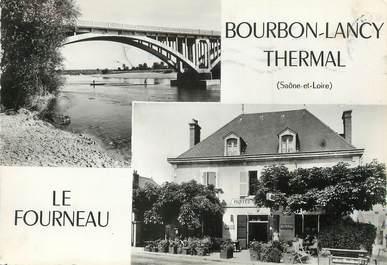 """/ CPSM FRANCE 71 """"Le Fourneau, Bourbon Lancy Thermal"""""""