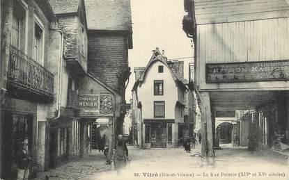 "/ CPA FRANCE 35 ""Vitré, la rue Poterie"""