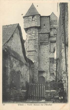 """/ CPA FRANCE 35 """"Vitré, vieille maison rue d'Embas"""""""