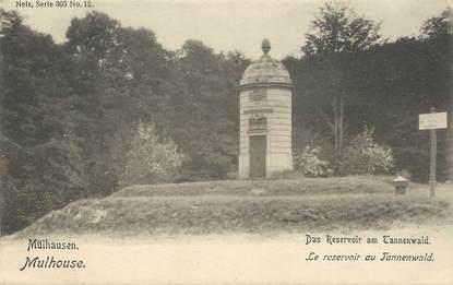 """/ CPA FRANCE 68 """"Mulhouse, le réservoir au Tannenwald"""" / NELS"""