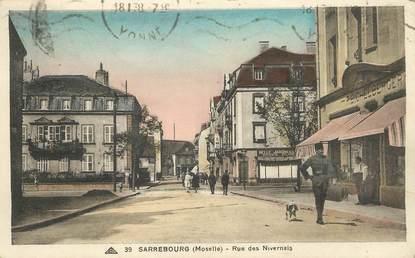 """/ CPA FRANCE 57 """"Sarrebourg, rue des Nivernais"""""""
