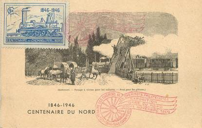 """/ CPA FRANCE 59 """"Centenaire du chemin de fer du Nord 1846 1946"""""""