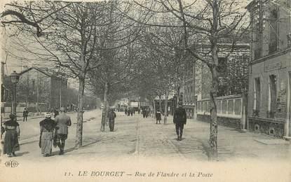 """/ CPA FRANCE 93 """"Le Bourget, rue de Flandre et la poste"""""""