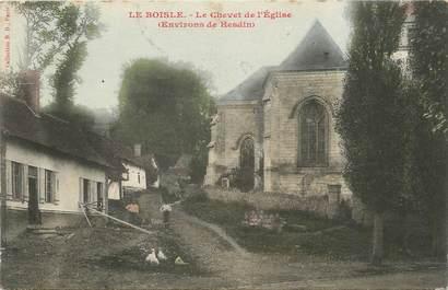 """/ CPA FRANCE 62 """"Le Boisle, le chevet de l'église"""""""