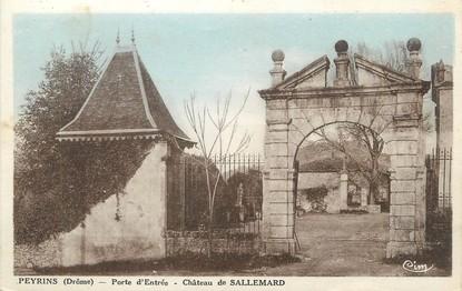 """/ CPA FRANCE 26 """"Peyrins, château de Sallemard, porte d'entrée"""""""