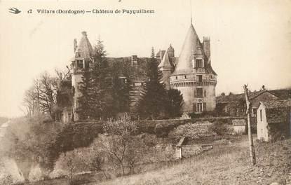 """/ CPA FRANCE 24 """"Villars, château de Puyguilhem """""""
